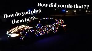 how to put christmas lights on your car how i put christmas lights on my car and how to power them with a