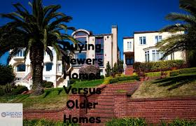buying older homes benefits of buying newer homes versus older homes