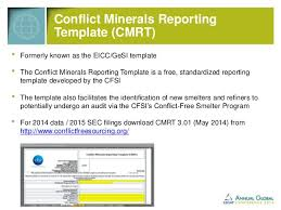 conflict minerals reporting template cscmp 2014 conflict minerals in your supply chain tord dennis wsp