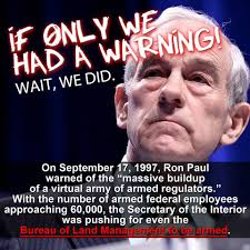 Ron Paul Meme - ron paul warned of the blm armeed a libertarian future