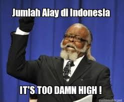 Meme Maker Indonesia - meme maker jumlah alay di indonesia its too damn high