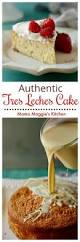 the best authentic homemade tres leches cake an ultra light cake