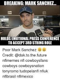 Mark Sanchez Memes - breaking mark sanchez dakiotherumure holds emotional press