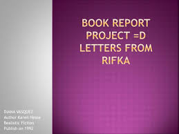ppt book report project u003dd letters from rifka powerpoint