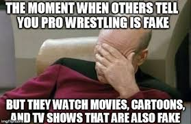 Pro Wrestling Memes - captain picard facepalm meme imgflip