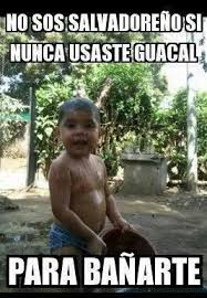 Funny Salvadorian Memes - el guacal el salvador pinterest el salvador salvador and