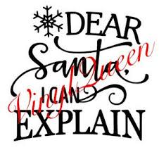 dear santa i can explain christmas vinyl decal quote shadow box