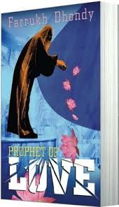 prophet of love u2013 farrukh dhondy u2013 the greedy reader