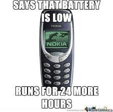 Nokia Phone Meme - nokia low battery meme slapcaption com super pinterest