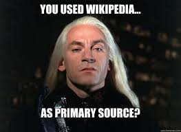 Meme Source - you used wikipedia as primary source harry potters tumblr