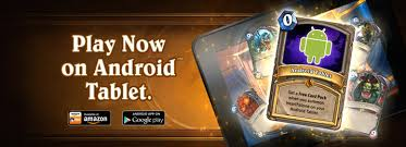 hearthstone android hearthstone for android available on us play blizzpro s