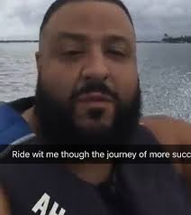 Meme Dj - ride wit me through the journey of more succ dj khaled know your