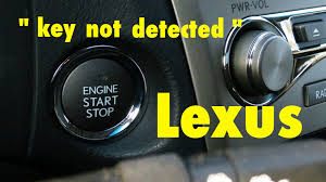 lexus is200 key fob reprogramming how to start my lexus key not detected youtube