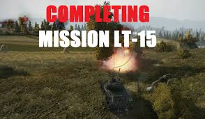 wot completing lt 15 personal campaign mission finally lttb ftw