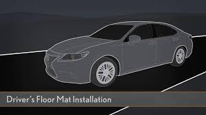 lexus drivers owners site driver u0027s floor mat installation youtube