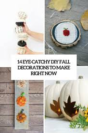 14 Unique DIY Fall Decorations To Make Right Now Shelterness