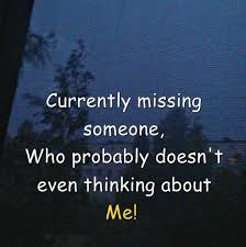 Missing Someone Meme - dopl3r com memes currently missing someone who probably doesnt
