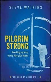the way of the pilgrim pilgrim strong rewriting my story on the way of st