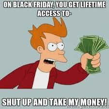 Meme Black Friday - black friday deals for entrepreneurs freelancers and bloggers
