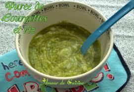 cuisiner pour bebe recettes pour bebe puree de courgettes et riz amour de cuisine
