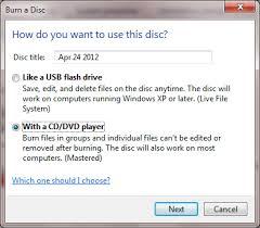 use windows 7 mastered optical disc format for backwards