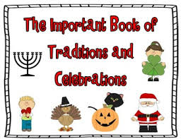 the important book of traditions and celebrations celebrations