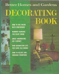 Better Homes And Gardens Home Decor Better Homes And Gardens Decorating Book 1968 Better Homes And