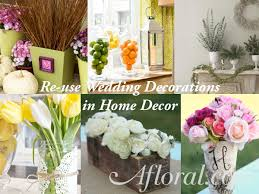 Wedding Home Decor Re Purpose Re Use And Enjoy Your Wedding Flowers Afloral Com