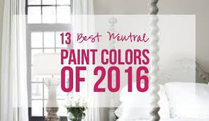 13 best neutral paint colors of 2016 happily ever after etc