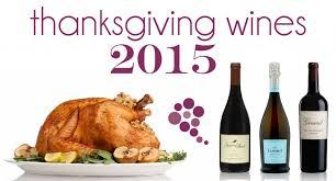 thanksgiving wines 2015 edition wine ponder