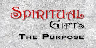 spiritual gifts the purpose s house church