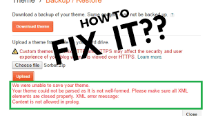 blogger template uploading xml error fix for xml error in