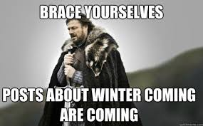 Winter Is Coming Meme - trending winter is coming and you know nothing