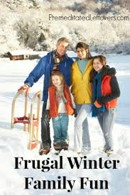 frugal winter family activities you can enjoy on winter even if you are on a budget jpg