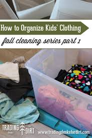 how to organize kids u0027 clothing u2013 fall cleaning series part 1