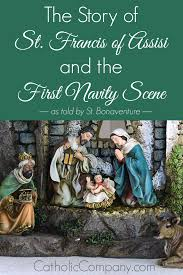 the story of st francis of assisi and the first nativity scene