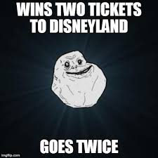 Disneyland Memes - disneyland meme forever alone meme wins two tickets to