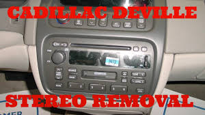 cadillac deville stereo removal youtube