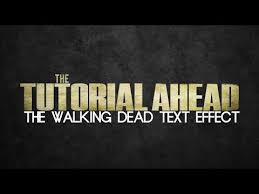 tutorial photoshop walking dead how to make the walking dead logo text effect in photoshop tutorial