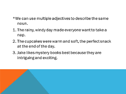 adjectives words that describe adjectives an adjective modifies