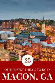 best towns in georgia best 25 macon georgia ideas on pinterest