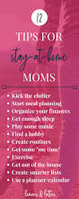 do you wish mom life was less chaotic here are 12 stay at home