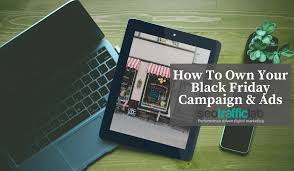 black friday marketing strategies how to own your black friday campaign u0026 paid ads