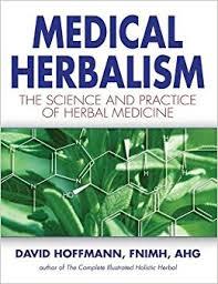 medical herbalism the science principles and practices of herbal