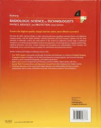 radiologic science for technologists physics biology and