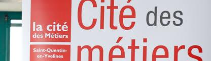 chambre des metiers des yvelines la cité des métiers quentin en yvelines site officiel