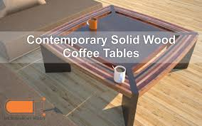 contemporary wood coffee table modern unique natural wood design