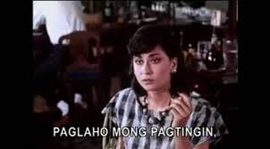 Nora Aunor Memes - 50 most popular quotes from filipino films spot ph