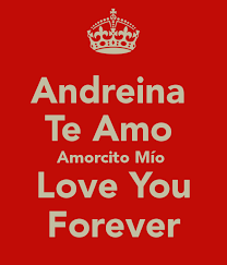 imagenes te amo amorcito andreina te amo amorcito mío love you forever poster veli keep