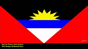 Flag Of Antigua New Red Flames Patriotic State Anthem 2012 Antigua